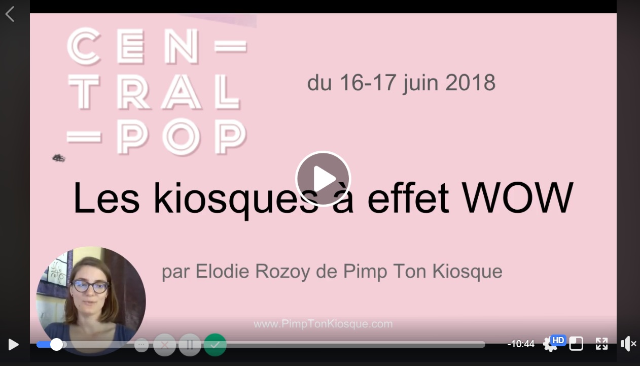 Les kiosques à effet WOW de Central Pop 2018